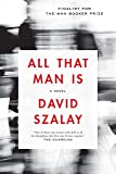 All That Man Is: A Novel