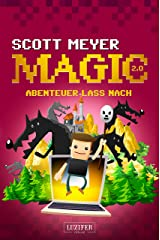 ABENTEUER LASS NACH: Roman (Magic 2.0 3) (German Edition) Kindle Edition