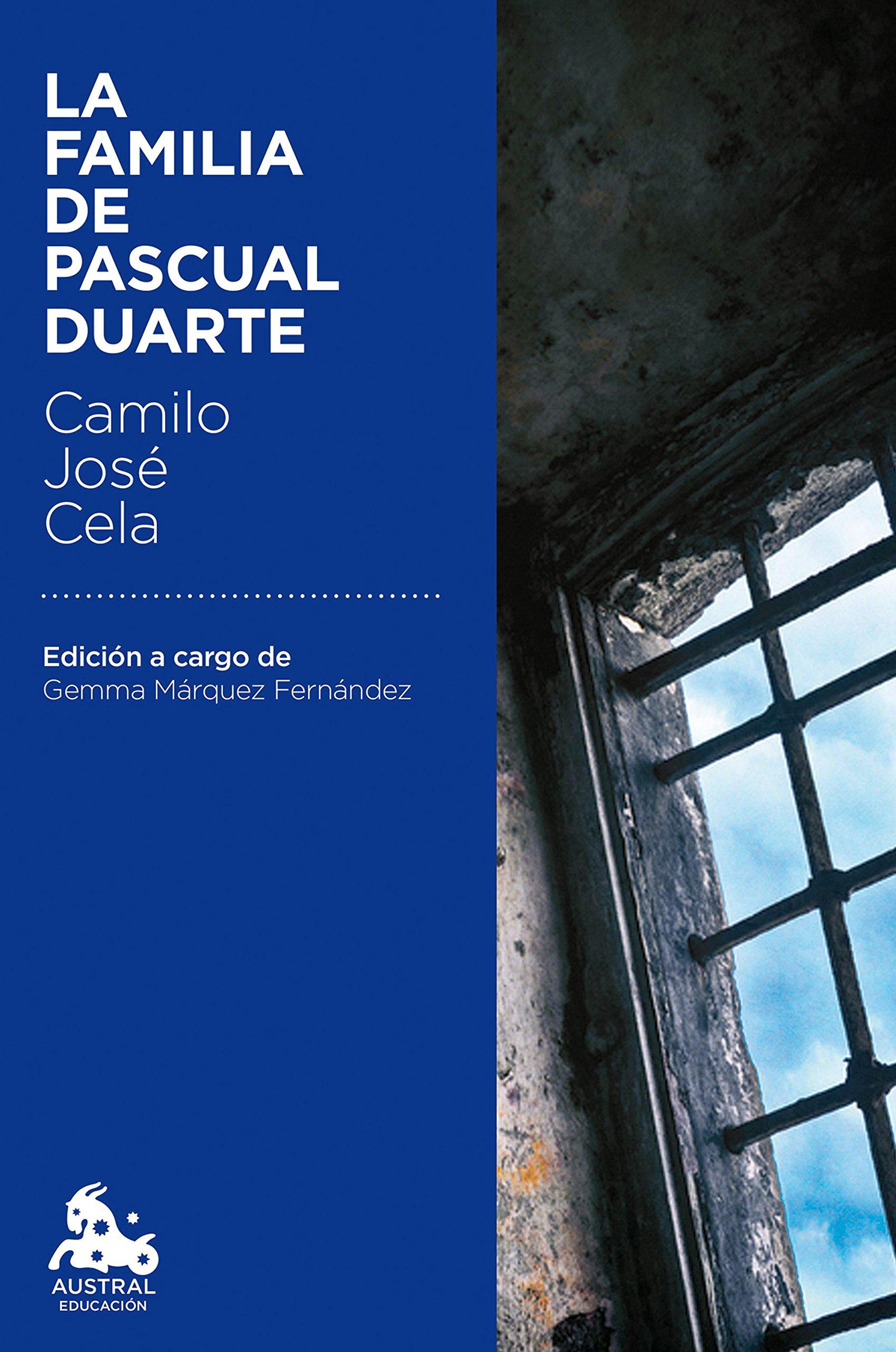 La Familia De Pascual Duarte Austral Educación Amazon Es Cela Camilo José Libros