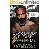 Dear Daddy, Please Praise Me (Naughty or Nice Book 5)