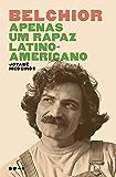 Belchior - Apenas um rapaz latino-americano