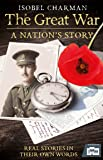 The Great War: A Nation's Story