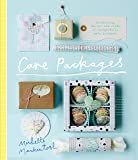 Care Packages: Celebrating the Art and Craft of Thoughtfully Made Packages