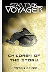 Children of the Storm (Star Trek: Voyager) Kindle Edition