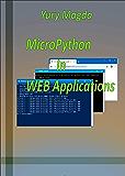 MicroPython In WEB Applications (English Edition)