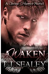 Awaken (Divine Hunter Series Book 1) Kindle Edition