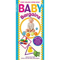 Baby Bargains (2018): Secrets to Saving 20% to 50% on baby cribs, car seats, strollers, high chairs and much, much more! 2018 update!