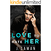 Love to Hate Her-The Complete Duet: Enemies to Lovers Rockstar Romance (Wild Love Book 2)