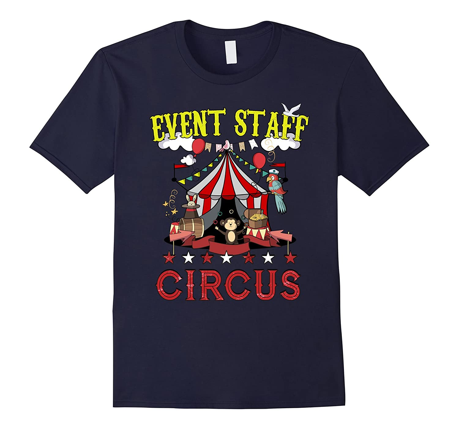 Circus Event Staff Party Funny Birthday Carnival T-Shirt-fa