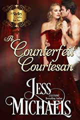 A Counterfeit Courtesan (The Shelley Sisters Book 3) Kindle Edition