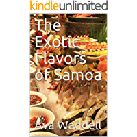 The Exotic Flavors of Samoa