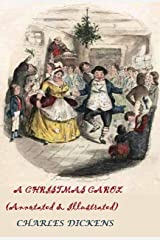 A Christmas Carol (Annotated & Illustrated): A Ghost Story of Christmas Kindle Edition