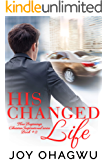 His Changed Life - New Beginnings Christian Inspirational series - Book #2