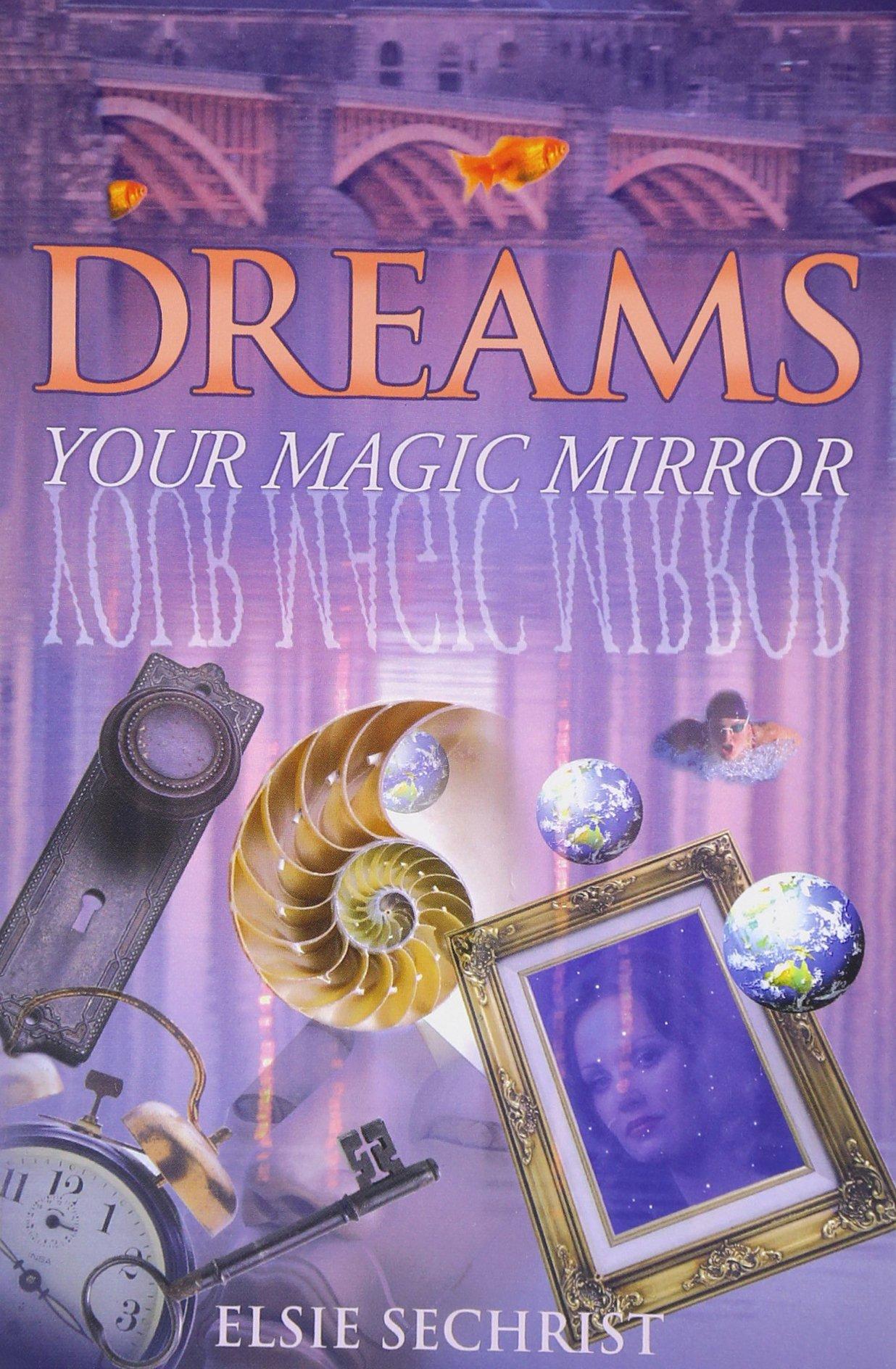 Dreams: Your Magic Mirror: With Interpretations of Edgar Cayce ebook