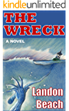 The Wreck: An Action and Suspense Summer Read on the Great Lakes of Michigan involving an Underwater Shipwreck (Adventure, Scuba Diving, Thriller, Mystery, Buried Treasure, Beach)