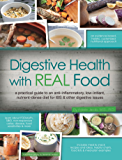 Digestive Health with REAL Food (English Edition)