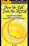 Shine like Sun, Smile like Moon