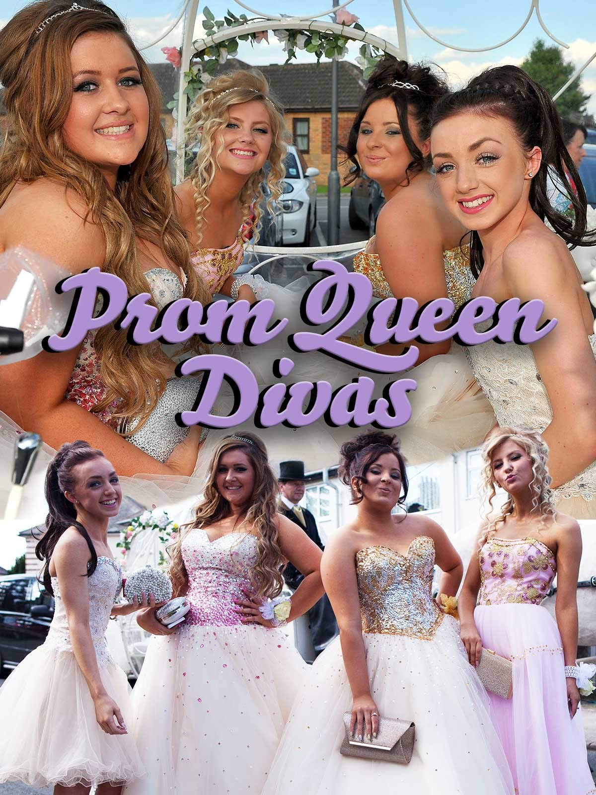 Prom Queen Divas on Amazon Prime Video UK