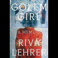 Golem Girl: A Memoir book cover