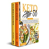 Keto after 50: 2 BOOKS IN 1: The New Guide 2020 to Restart Your Metabolism and to...