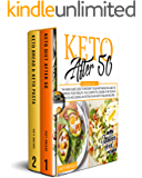 Keto after 50: 2 BOOKS IN 1: The New Guide 2020 to Restart Your Metabolism and to Improve your Health. The Complete Course for People Over 50, Including an Eating Plan with Italian Recipes.