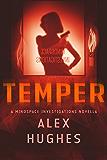 Temper: A Mindspace Investigations Novella (Book #4.7)