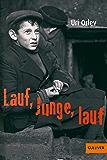 Lauf, Junge, lauf: Roman (Gulliver 1107) (German Edition)