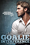 Goalie Interference (NHL Scorpions Book 2)
