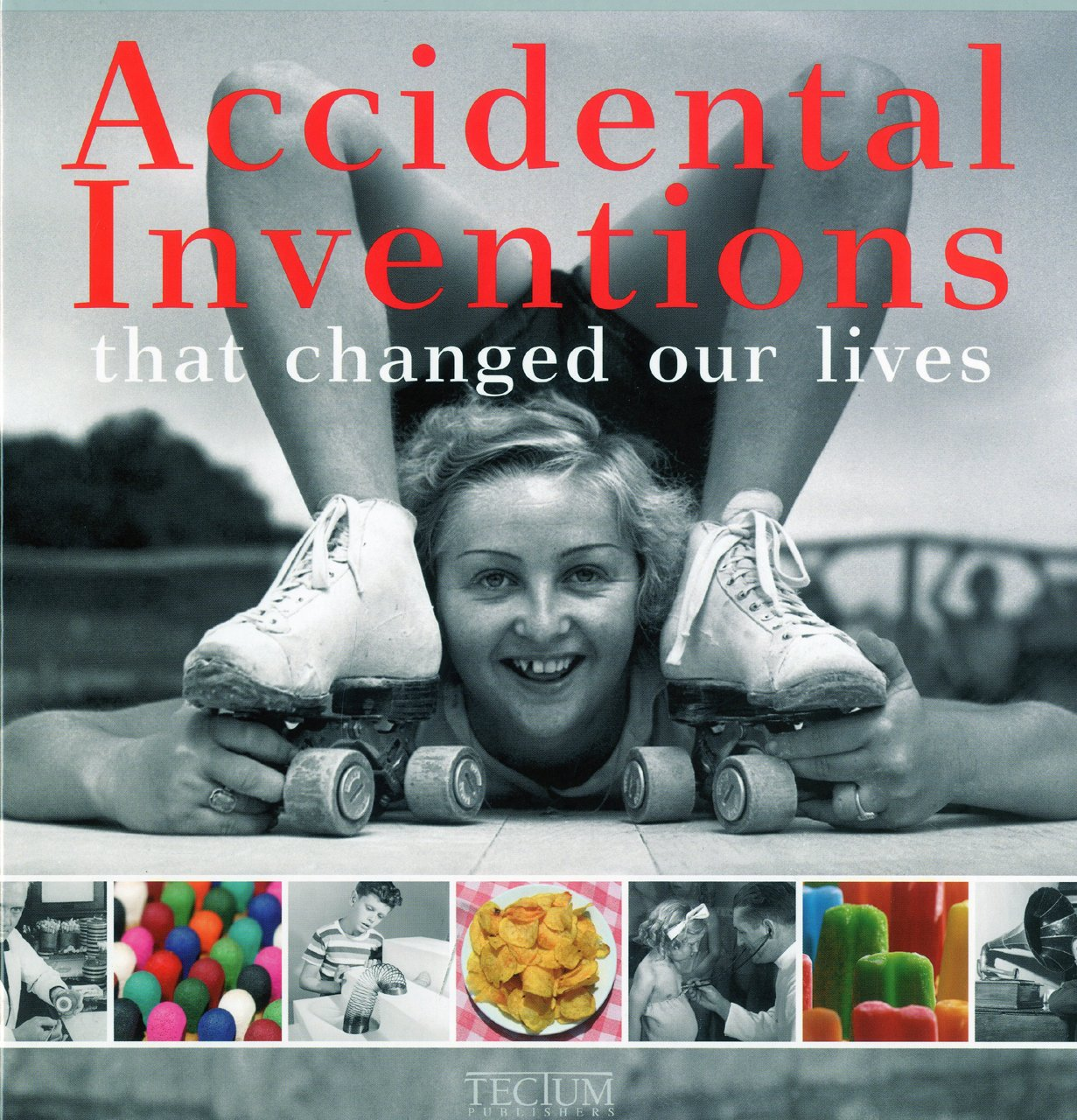 Read Online Accidental Inventions That Changed our Lives (English, Dutch and French Edition) PDF