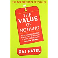 The Value Of Nothing: How to Reshape Market Society and Redefine Democracy