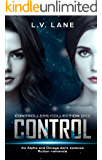 Control, Controllers Collection One: A dark Omegaverse science fiction romance
