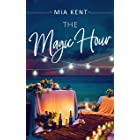 The Magic Hour (Dolphin Bay Novel Book 3)