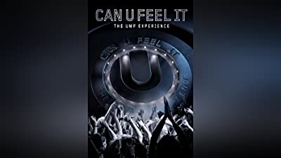 Can U Feel It: The UMF Experience