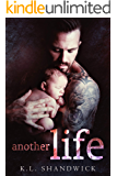 Another Life: A Second Chance Widowed Single Dad Romance