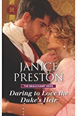 Daring to Love the Duke's Heir (The Beauchamp Heirs Book 2) Kindle Edition