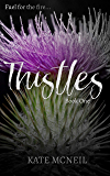 Thistles: A Female Spy and Private Investigator Thriller (Pistils Book 1)
