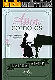 Assim Como És (Portuguese Edition)