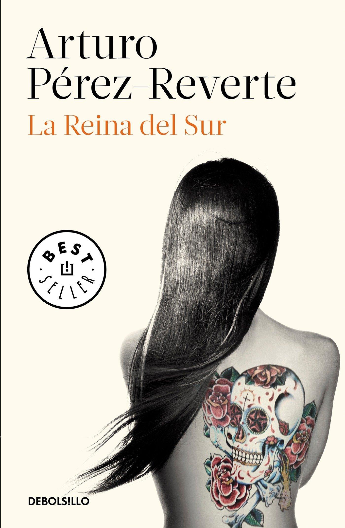 La Reina del Sur / The Queen of the South (Spanish Edition) by Debolsillo