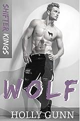 WOLF (Shifter Kings Nashville Book 4) Kindle Edition