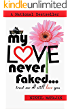 My Love Never Faked