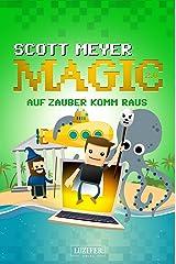 AUF ZAUBER KOMM RAUS: Fantasy, Science Fiction (Magic 2.0 2) (German Edition) Kindle Edition
