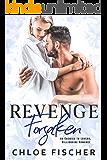 Revenge Forsaken: An Enemies to Lovers Romance (Revenge Series)
