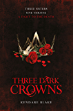 Three Dark Crowns (English Edition)