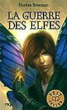 1. La Guerre des elfes (1)