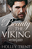 Beauty & the Viking: The Afótama Legacy (Norseton Wolves Book 10)