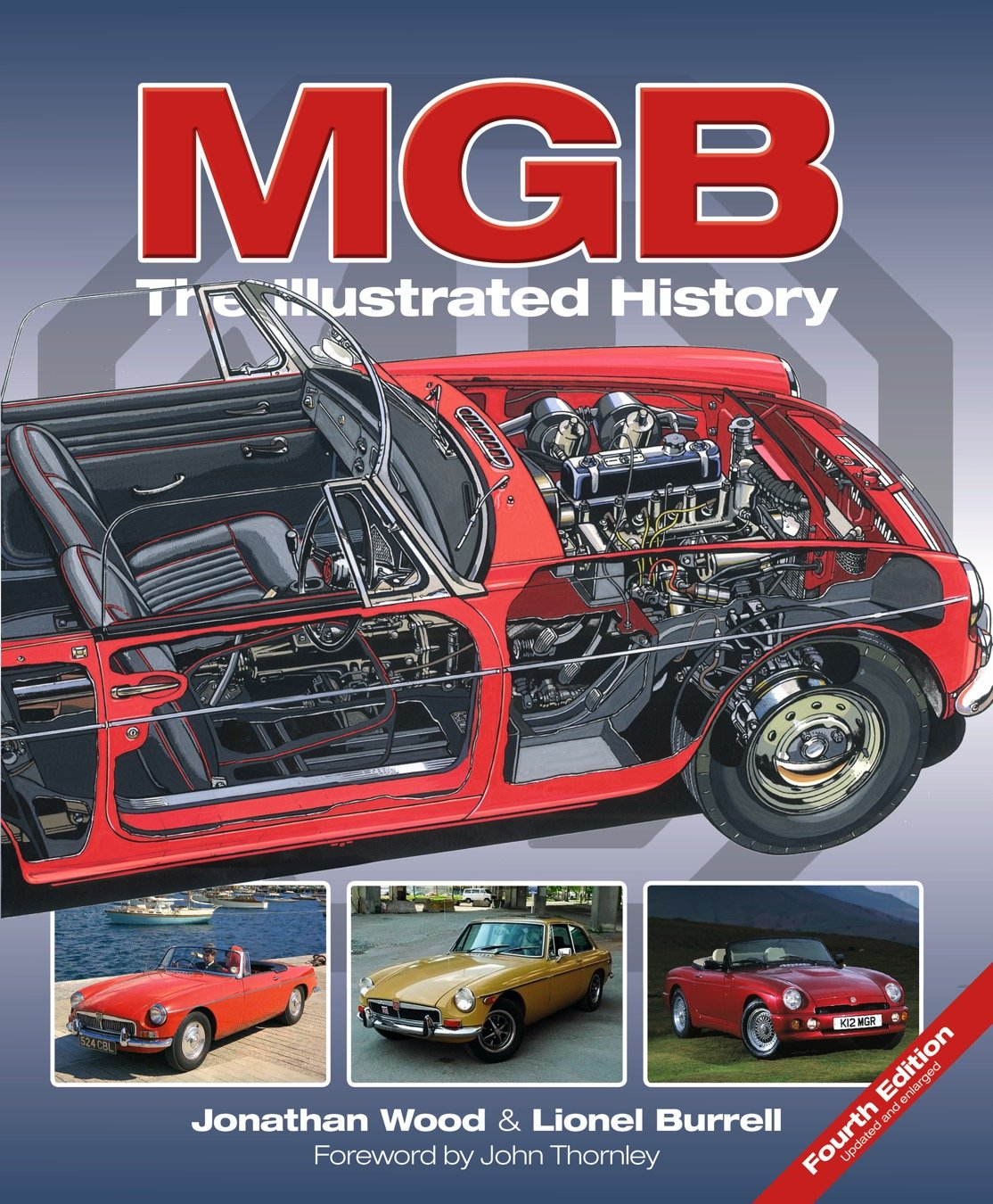 MGB   The Illustrated History 4th Edition