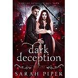 Dark Deception: A Vampire Romance (Vampire Royals of New York Book 1)