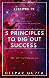 5 Principles To Dig Out Success (English Edition)