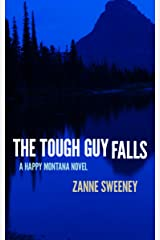 The Tough Guy Falls (Happy Montana Book 4) Kindle Edition