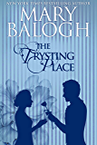 The Trysting Place (English Edition)